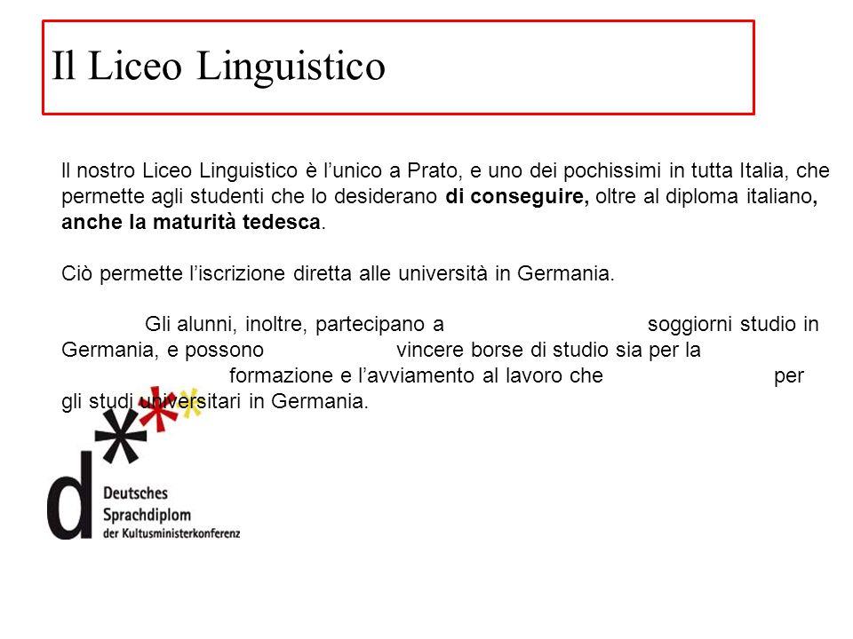 ll nostro Liceo Linguistico è l'unico a Prato, e uno dei pochissimi in tutta Italia, che permette agli studenti che lo desiderano di conseguire, oltre