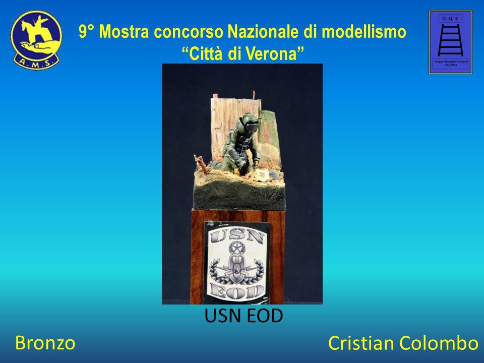 """Cristian Colombo USN EOD 9° Mostra concorso Nazionale di modellismo """"Città di Verona"""" Bronzo"""
