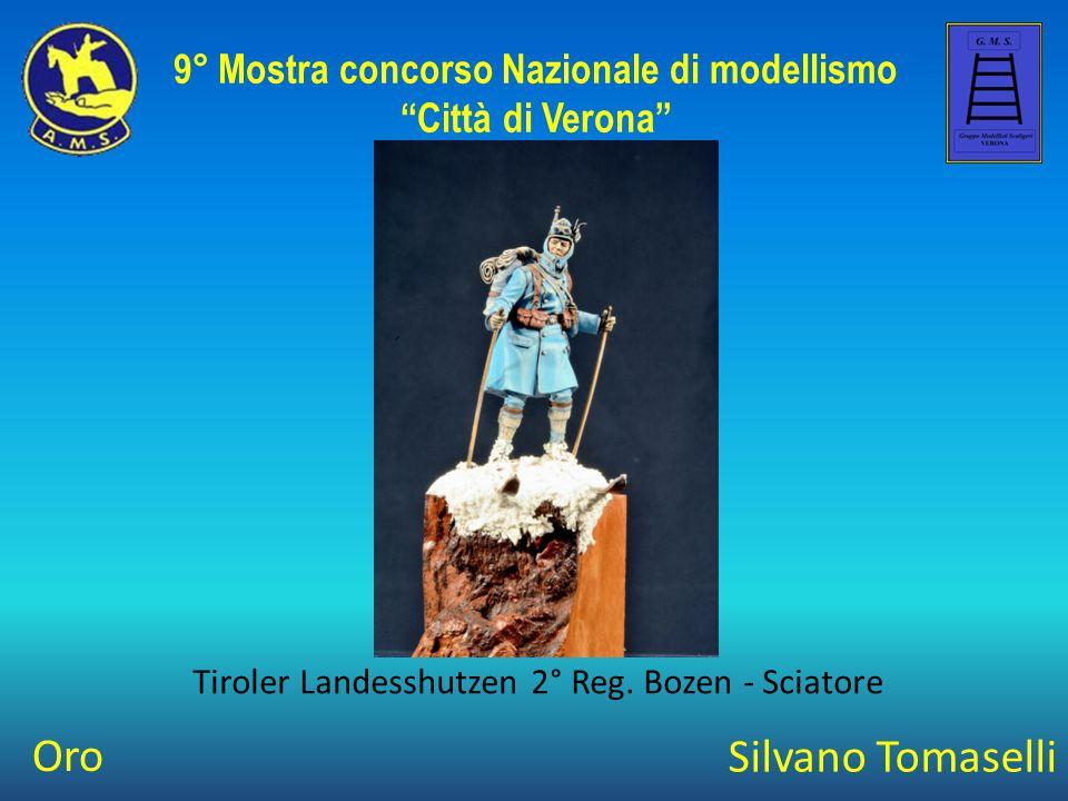 """Silvano Tomaselli Tiroler Landesshutzen 2° Reg. Bozen - Sciatore 9° Mostra concorso Nazionale di modellismo """"Città di Verona"""" Oro"""