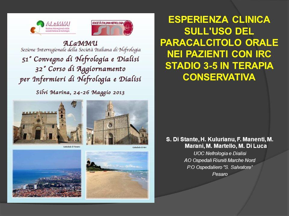 ESPERIENZA CLINICA SULL USO DEL PARACALCITOLO ORALE NEI PAZIENTI CON IRC STADIO 3-5 IN TERAPIA CONSERVATIVA S.