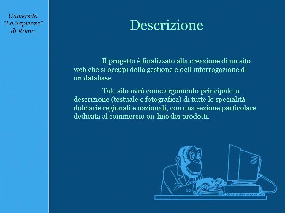 Il progetto è finalizzato alla creazione di un sito web che si occupi della gestione e dell'interrogazione di un database.