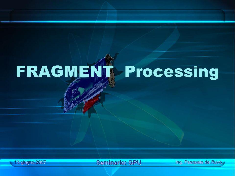 FRAGMENT Processing
