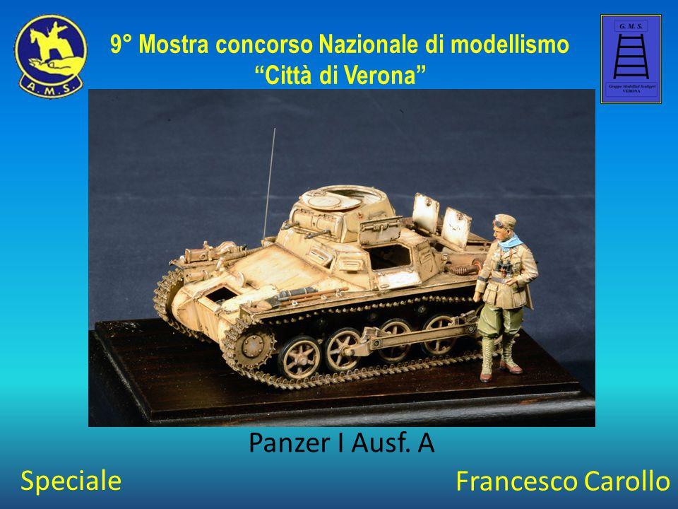 """Francesco Carollo Panzer I Ausf. A 9° Mostra concorso Nazionale di modellismo """"Città di Verona"""" Speciale"""