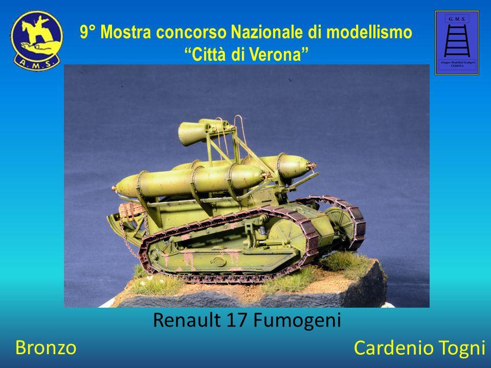 """Cardenio Togni Renault 17 Fumogeni 9° Mostra concorso Nazionale di modellismo """"Città di Verona"""" Bronzo"""