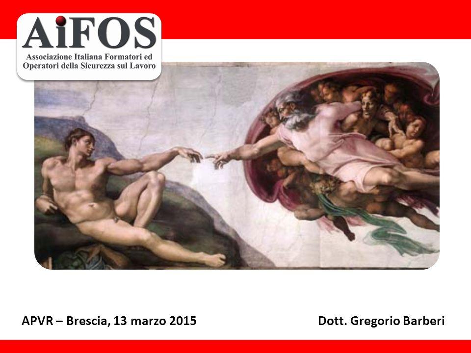 APVR – Brescia, 13 marzo 2015Dott. Gregorio Barberi