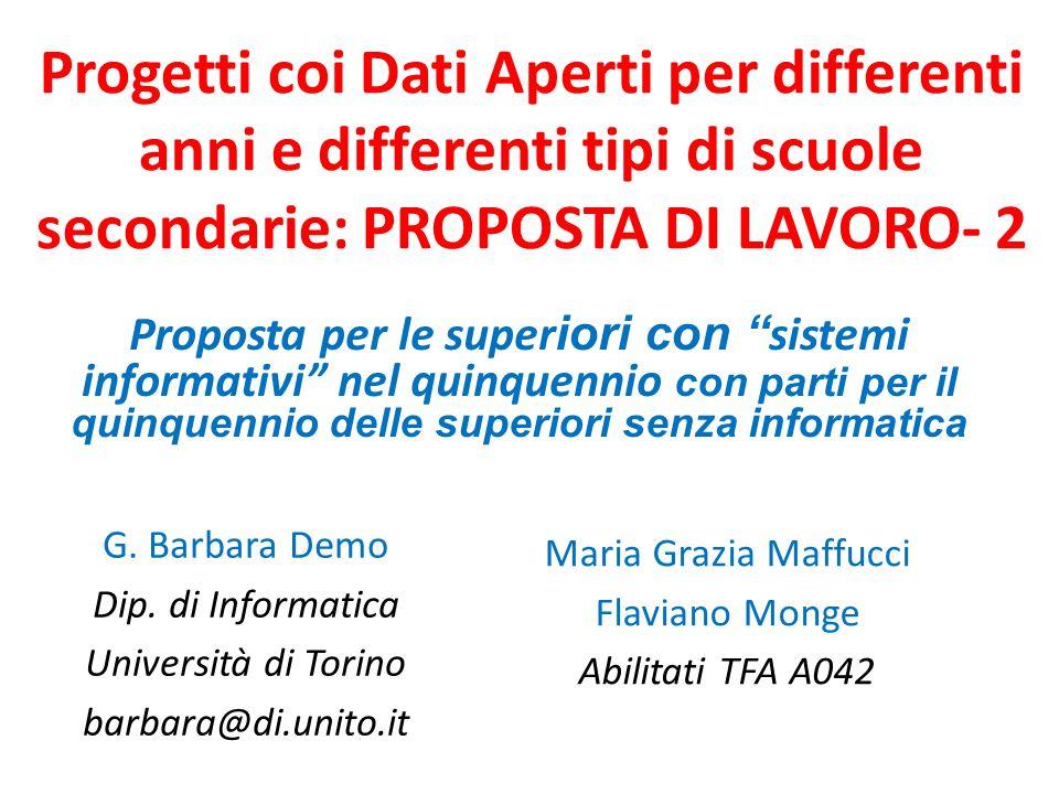 Progetti coi Dati Aperti per differenti anni e differenti tipi di scuole secondarie: PROPOSTA DI LAVORO- 2 G.