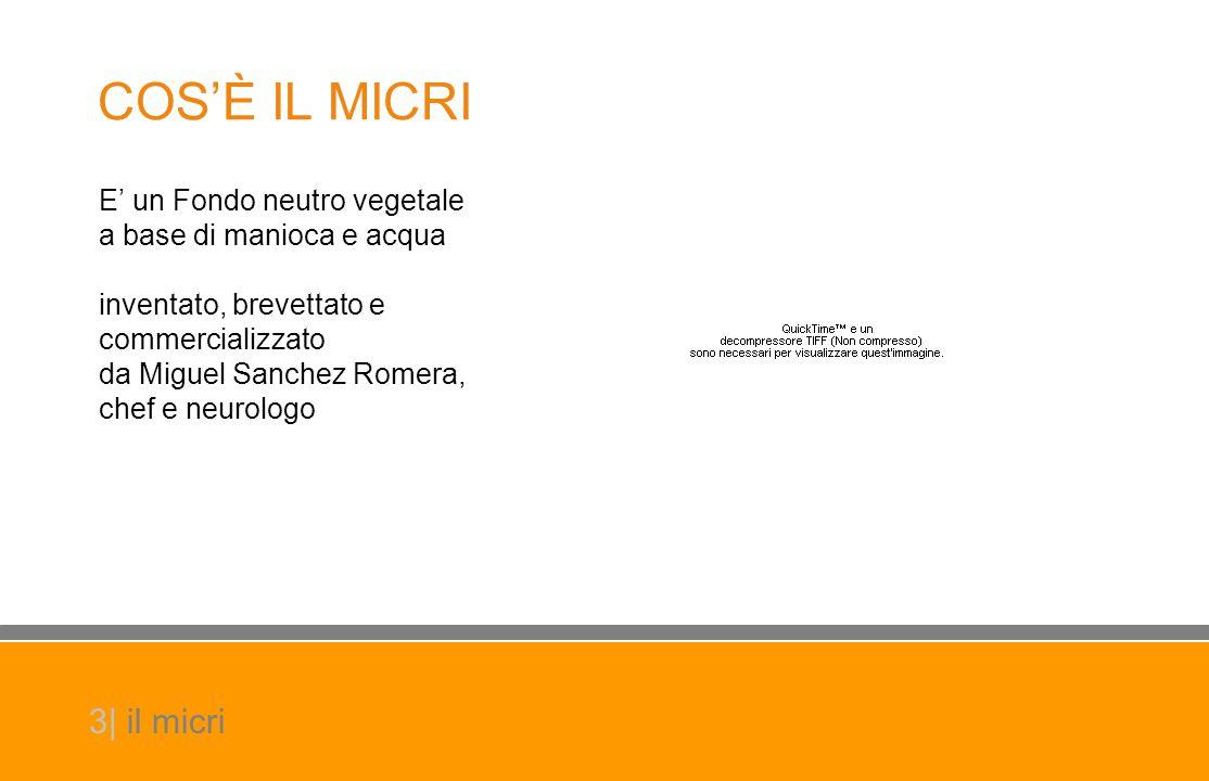 E' un Fondo neutro vegetale a base di manioca e acqua inventato, brevettato e commercializzato da Miguel Sanchez Romera, chef e neurologo 3| il micri