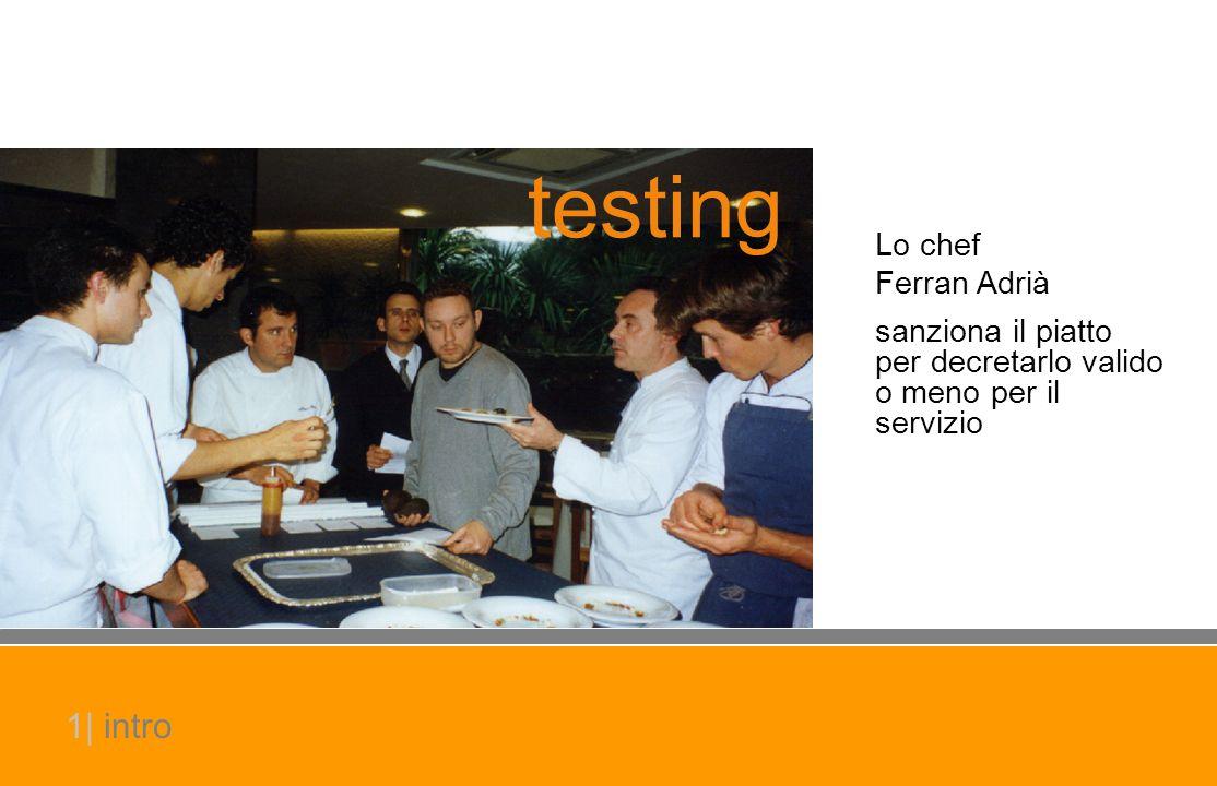 testing Lo chef Ferran Adrià sanziona il piatto per decretarlo valido o meno per il servizio 1| intro