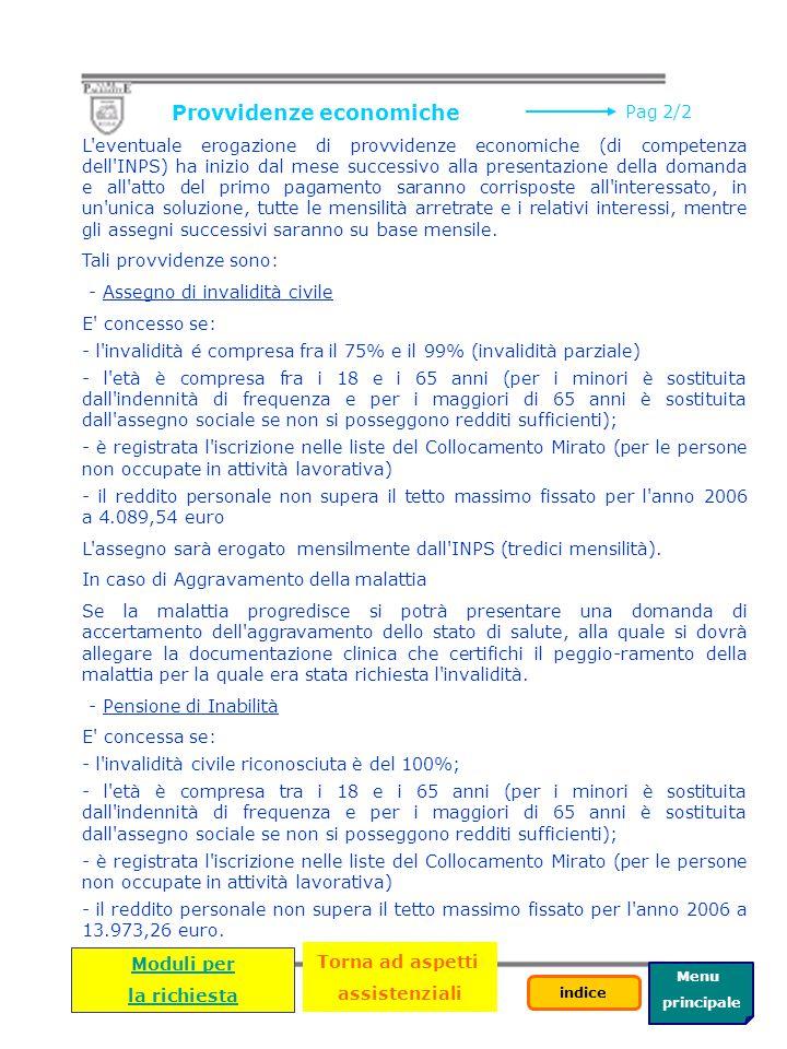 Menu principale indice Riconoscimento di invalidità (Pag 1/2) Secondo le tabelle ministeriali di valutazione le percentuali di invalidità civile per p