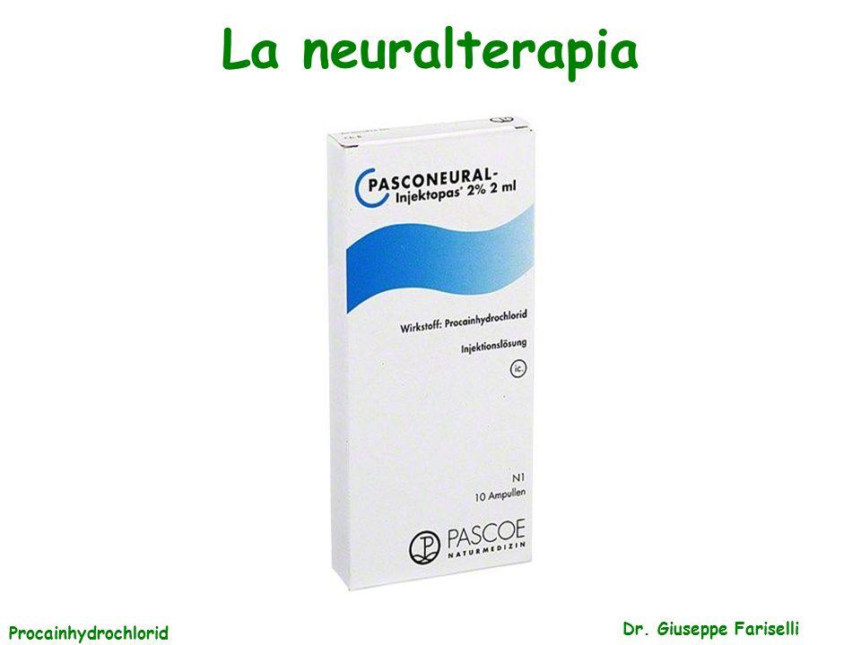 La neuralterapia Dr. Giuseppe Fariselli Procainhydrochlorid