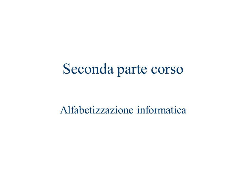 Seconda parte corso Alfabetizzazione informatica