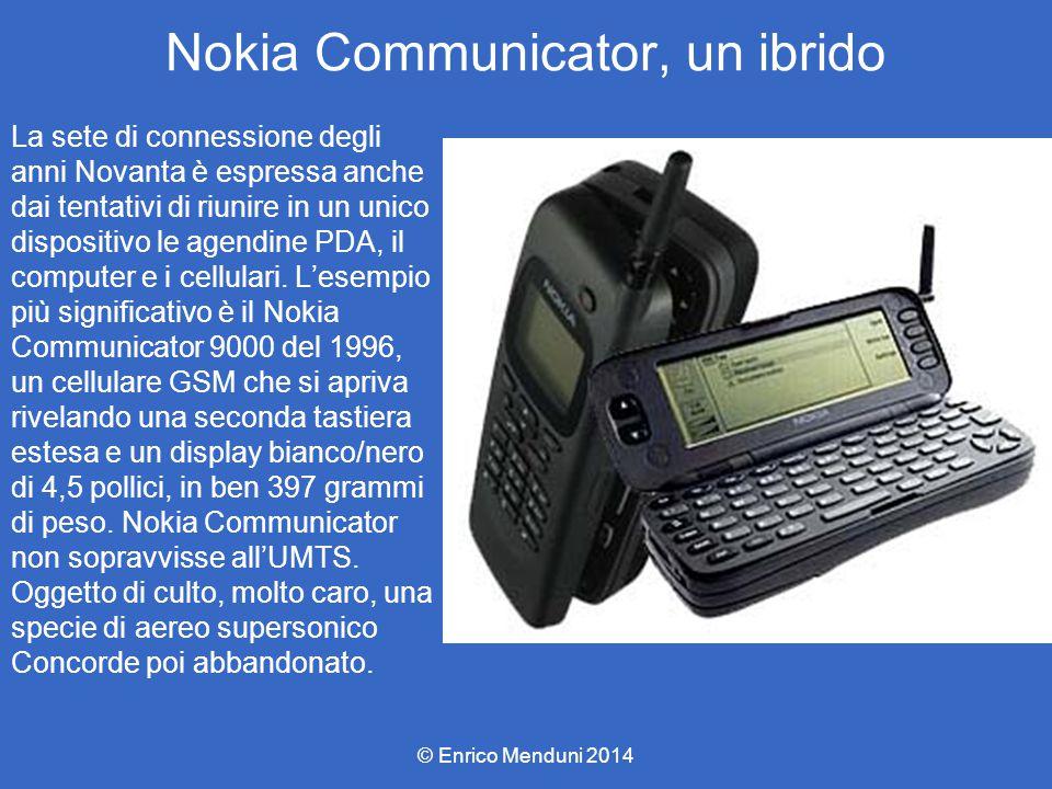 Nokia Communicator, un ibrido La sete di connessione degli anni Novanta è espressa anche dai tentativi di riunire in un unico dispositivo le agendine PDA, il computer e i cellulari.