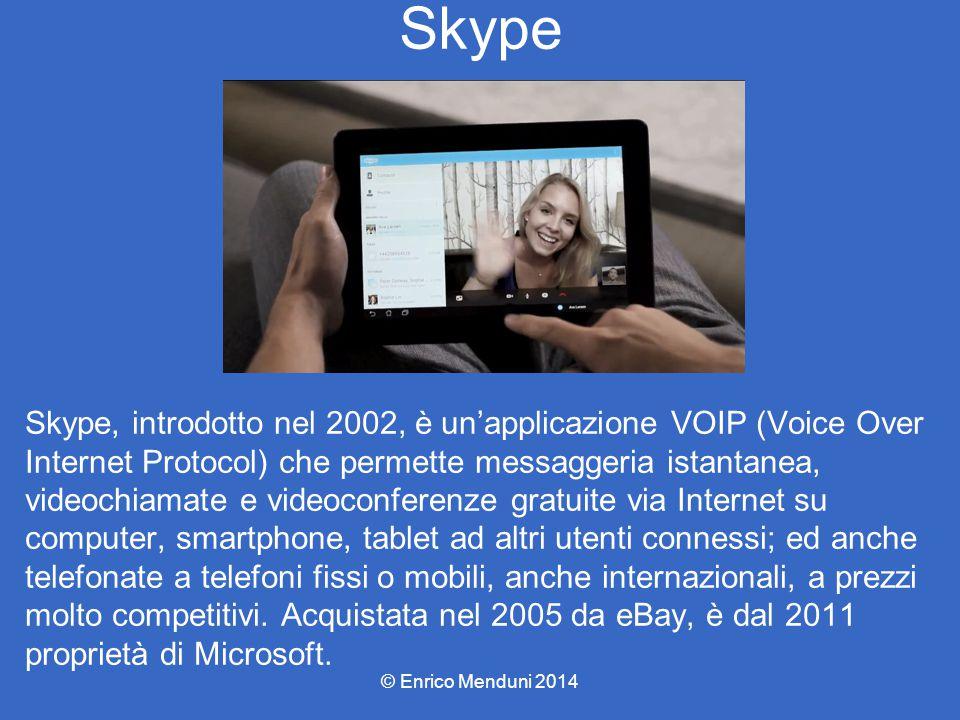Skype Skype, introdotto nel 2002, è un'applicazione VOIP (Voice Over Internet Protocol) che permette messaggeria istantanea, videochiamate e videoconf