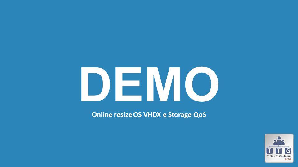 DEMO Online resize OS VHDX e Storage QoS
