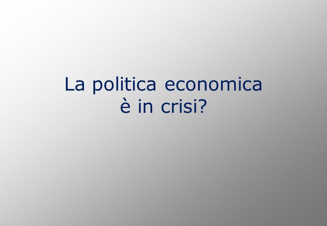 La politica economica è in crisi