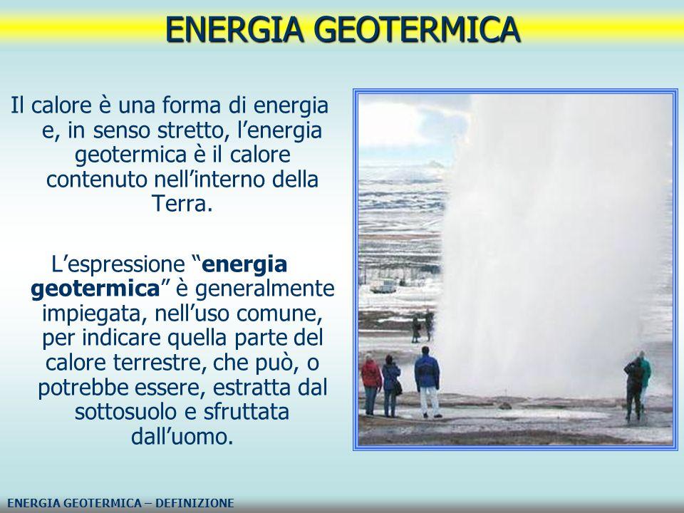 """Il calore è una forma di energia e, in senso stretto, l'energia geotermica è il calore contenuto nell'interno della Terra. L'espressione """"energia geot"""