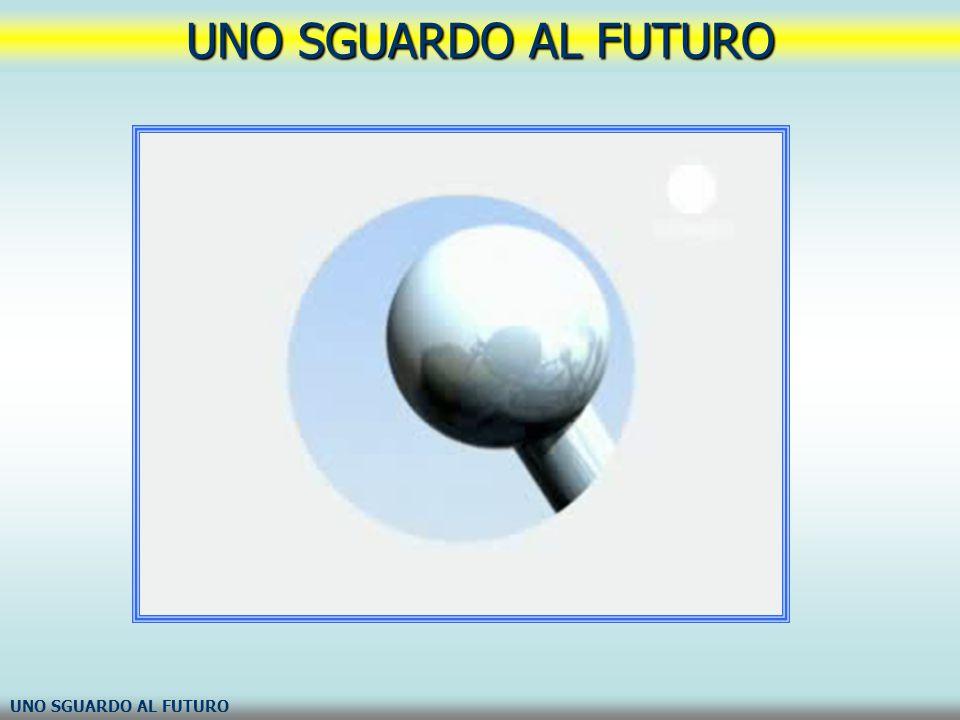 UNO SGUARDO AL FUTURO