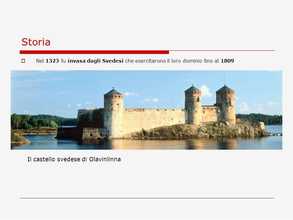 Storia  Nel 1323 fu invasa dagli Svedesi che esercitarono il loro dominio fino al 1809 Il castello svedese di Olavinlinna