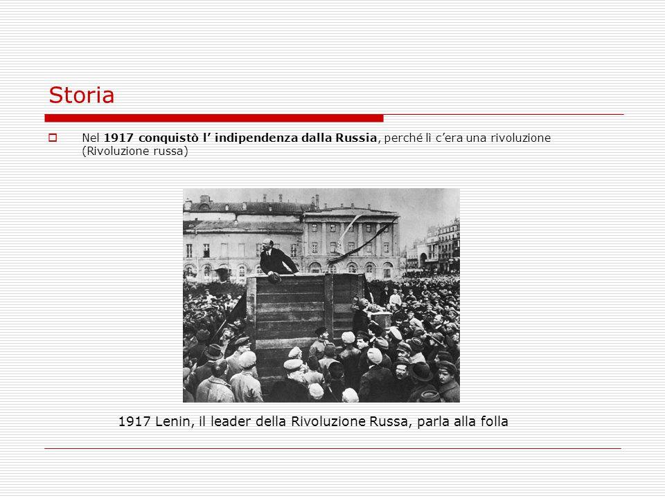 Storia  Nel 1917 conquistò l' indipendenza dalla Russia, perché lì c'era una rivoluzione (Rivoluzione russa) 1917 Lenin, il leader della Rivoluzione