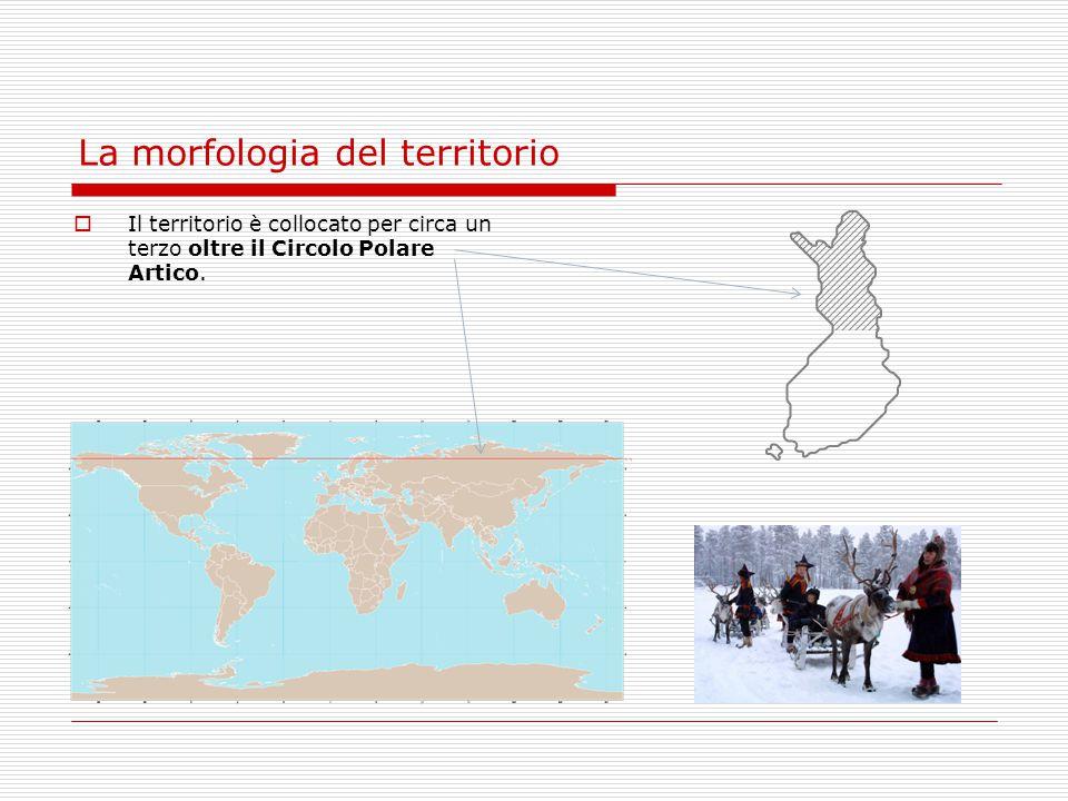 La morfologia del territorio  Il territorio è collocato per circa un terzo oltre il Circolo Polare Artico.