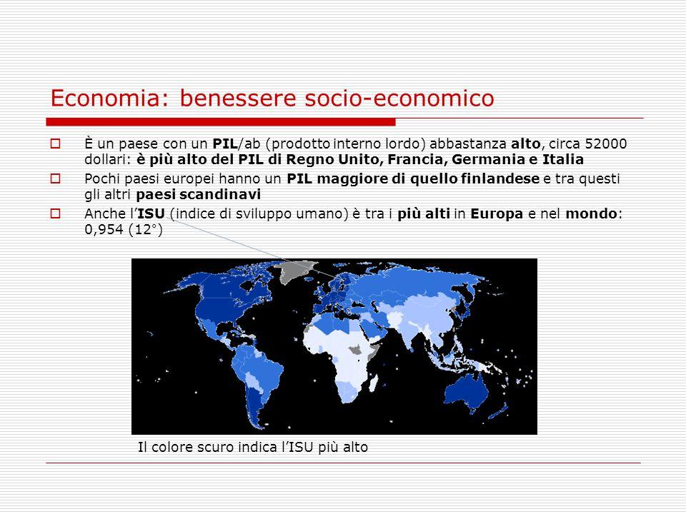 Economia: benessere socio-economico  È un paese con un PIL/ab (prodotto interno lordo) abbastanza alto, circa 52000 dollari: è più alto del PIL di Re
