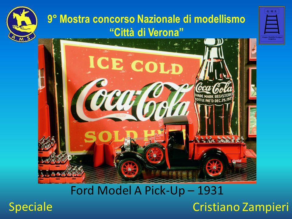 """Cristiano Zampieri Ford Model A Pick-Up – 1931 9° Mostra concorso Nazionale di modellismo """"Città di Verona"""" Speciale"""