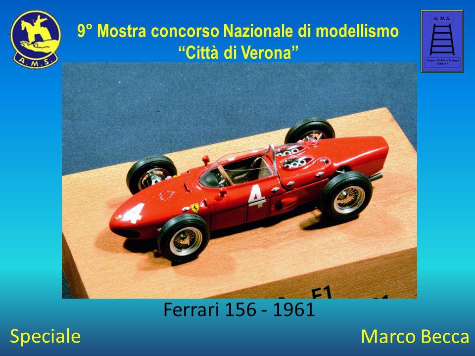 Marco Becca Ferrari 156 - 1961 9° Mostra concorso Nazionale di modellismo Città di Verona Speciale