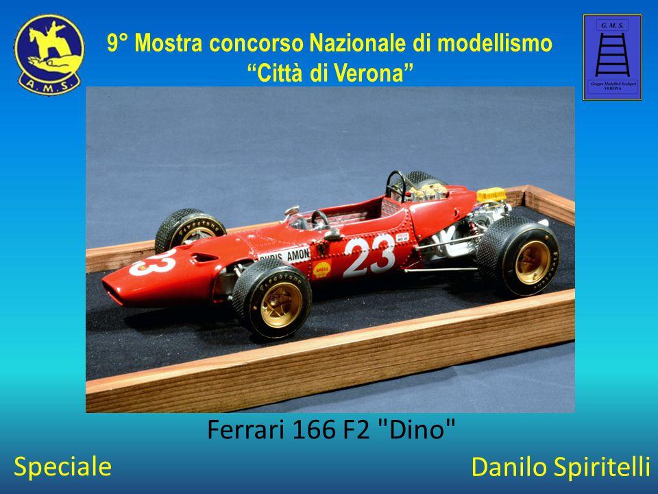 Danilo Spiritelli Ferrari 166 F2 Dino 9° Mostra concorso Nazionale di modellismo Città di Verona Speciale