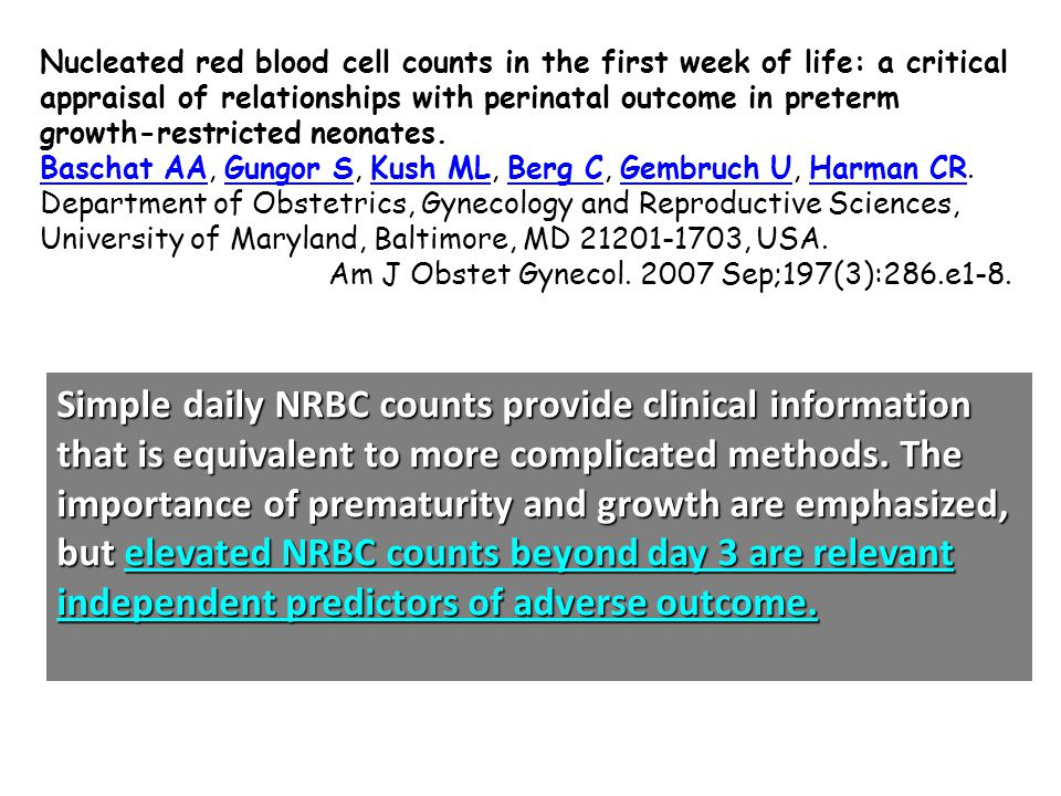 Nucleated red blood cell counts in the first week of life: a critical appraisal of relationships with perinatal outcome in preterm growth-restricted n
