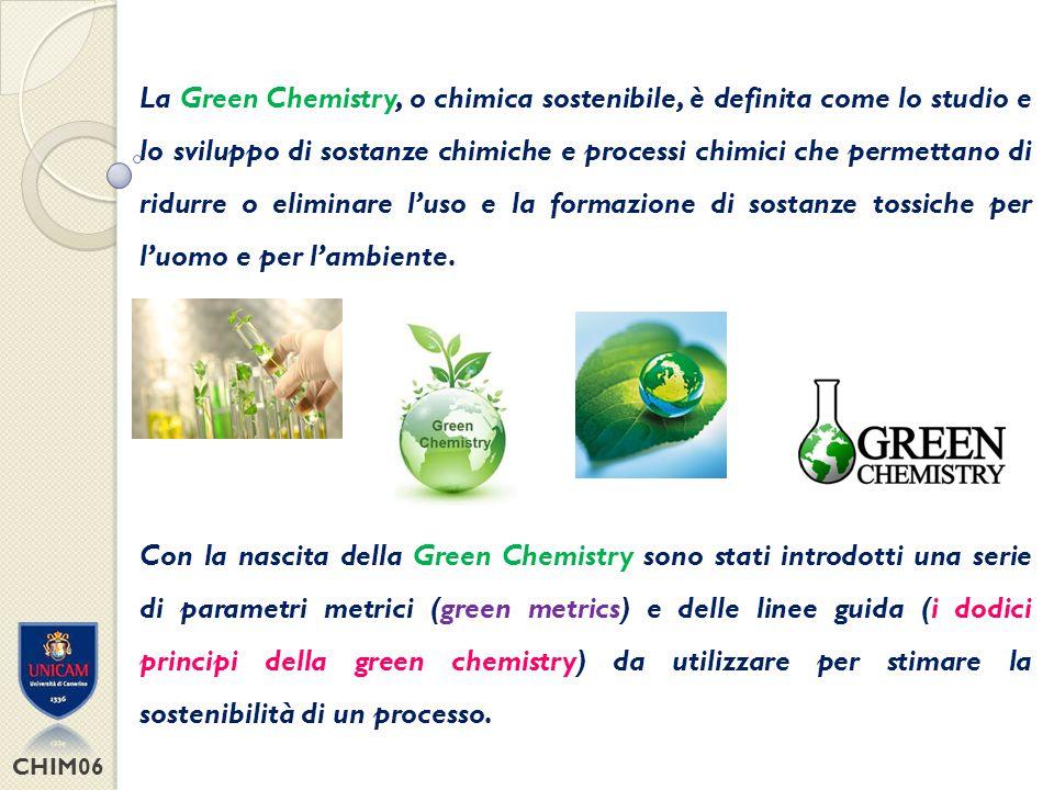 CHIM06 Green Chemistry: parametri di controllo E.A.E.