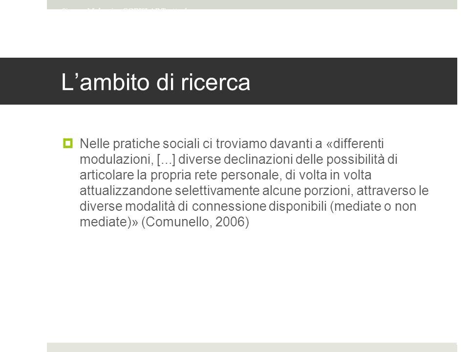 L'ambito di ricerca Simone Mulargia - CORISLAB Tratto da Entografia online materiale del corso Internet studies di Francesca Comunello Pag.