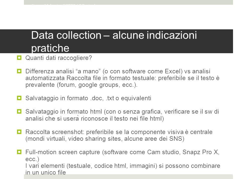 Data collection – alcune indicazioni pratiche  Quanti dati raccogliere.