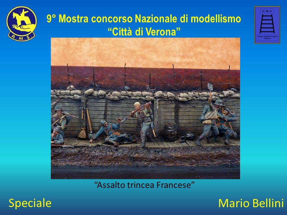 """Mario Bellini """"Assalto trincea Francese"""" 9° Mostra concorso Nazionale di modellismo """"Città di Verona"""" Speciale"""