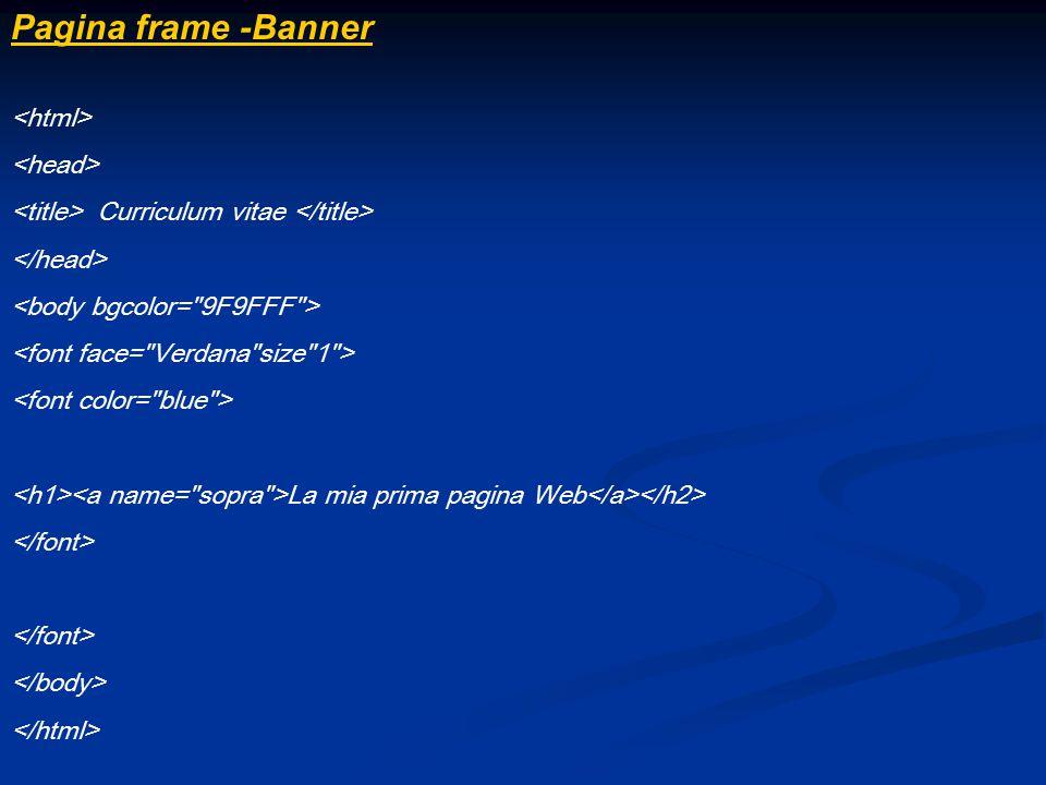 Pagina frame -Banner Curriculum vitae La mia prima pagina Web