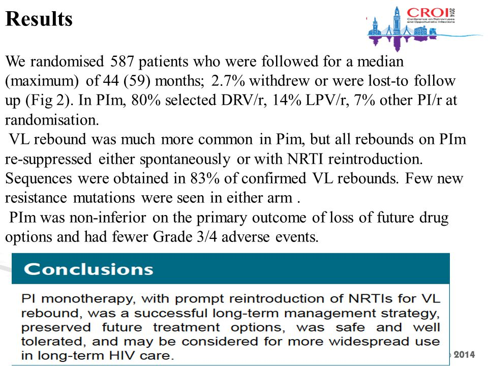 Results We randomised 587 patients who were followed for a median (maximum) of 44 (59) months; 2.7% withdrew or were lost-to follow up (Fig 2).