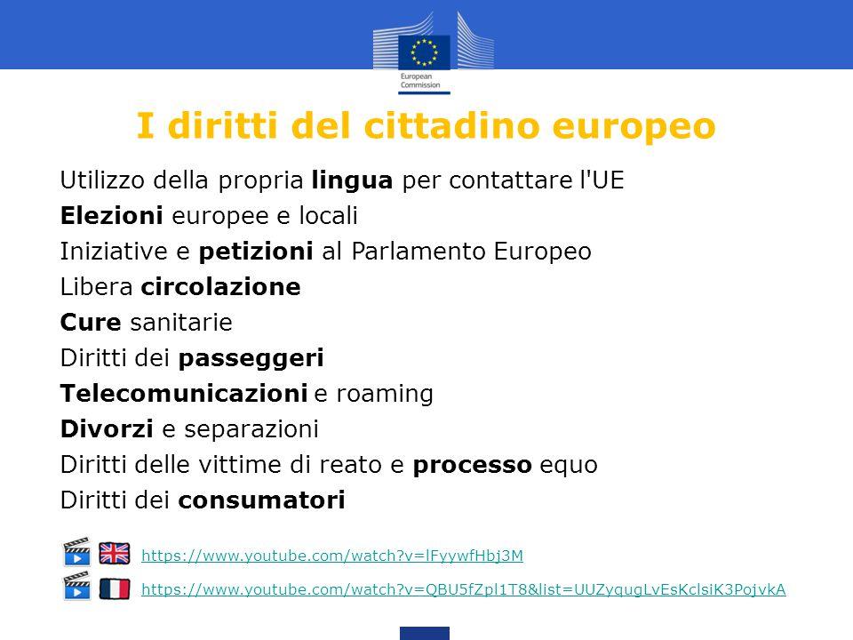 I diritti del cittadino europeo Utilizzo della propria lingua per contattare l'UE Elezioni europee e locali Iniziative e petizioni al Parlamento Europ