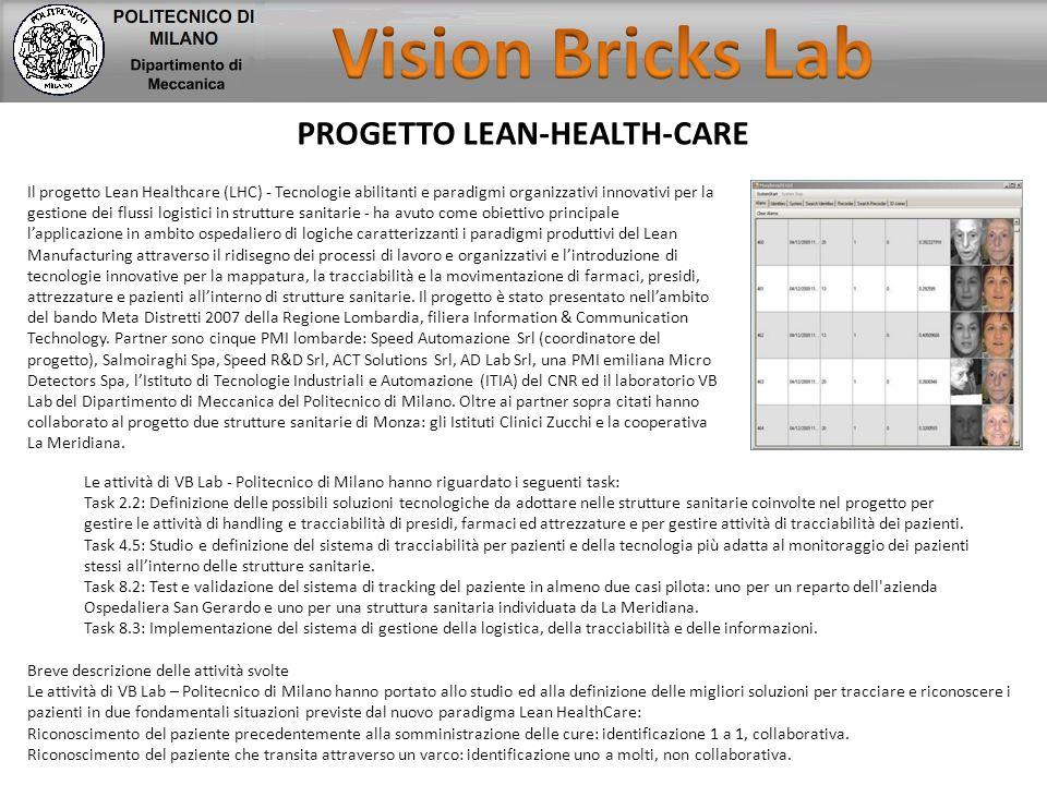 PROGETTO LEAN-HEALTH-CARE Il progetto Lean Healthcare (LHC) - Tecnologie abilitanti e paradigmi organizzativi innovativi per la gestione dei flussi lo