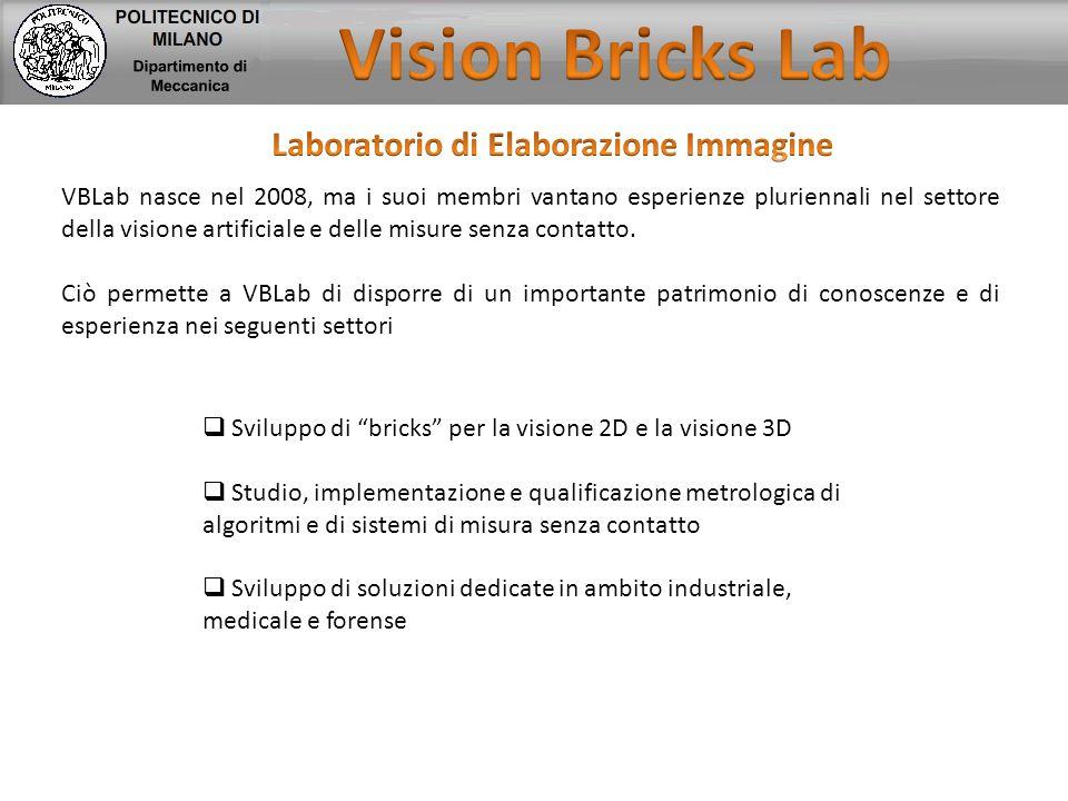 VBLab nasce nel 2008, ma i suoi membri vantano esperienze pluriennali nel settore della visione artificiale e delle misure senza contatto. Ciò permett