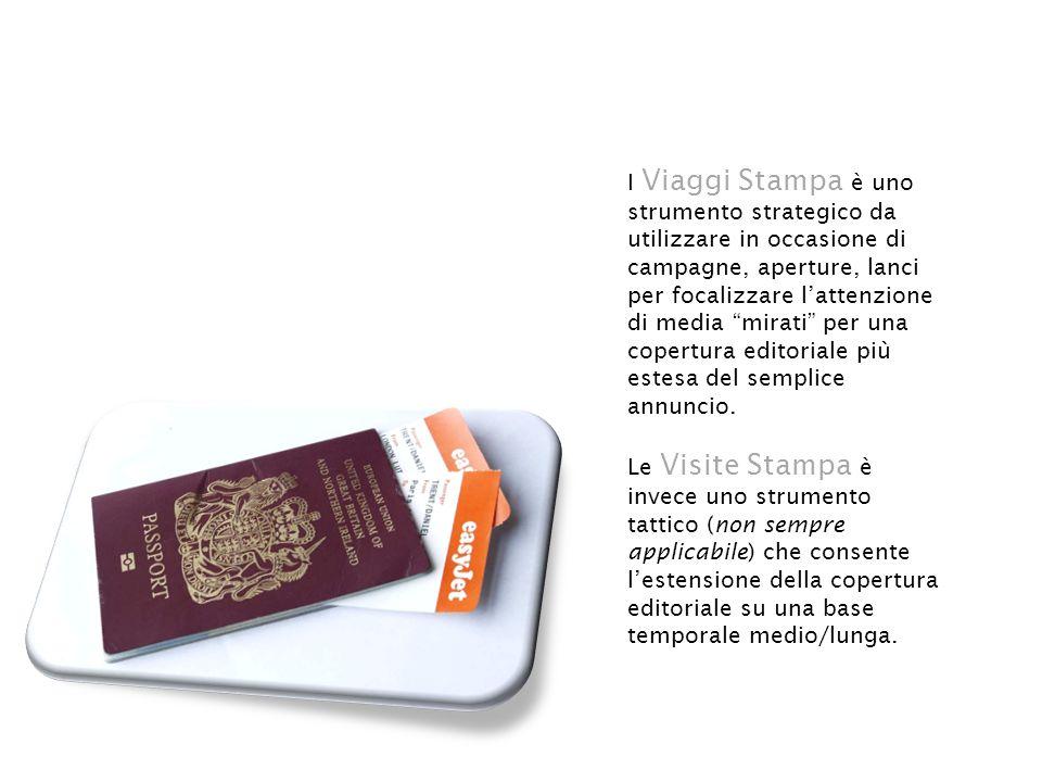I Viaggi Stampa è uno strumento strategico da utilizzare in occasione di campagne, aperture, lanci per focalizzare l'attenzione di media mirati per una copertura editoriale più estesa del semplice annuncio.