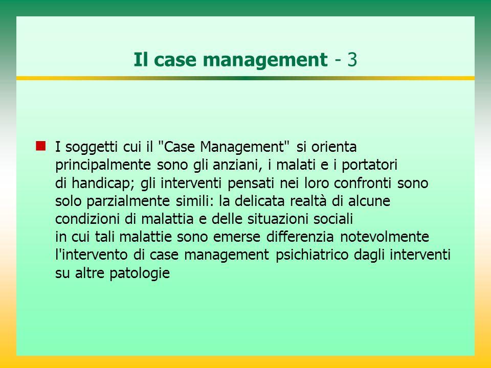 Il case management - 3 I soggetti cui il