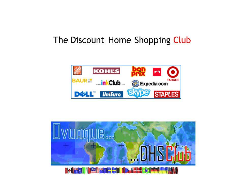 The DiscountHomeShoppingClub
