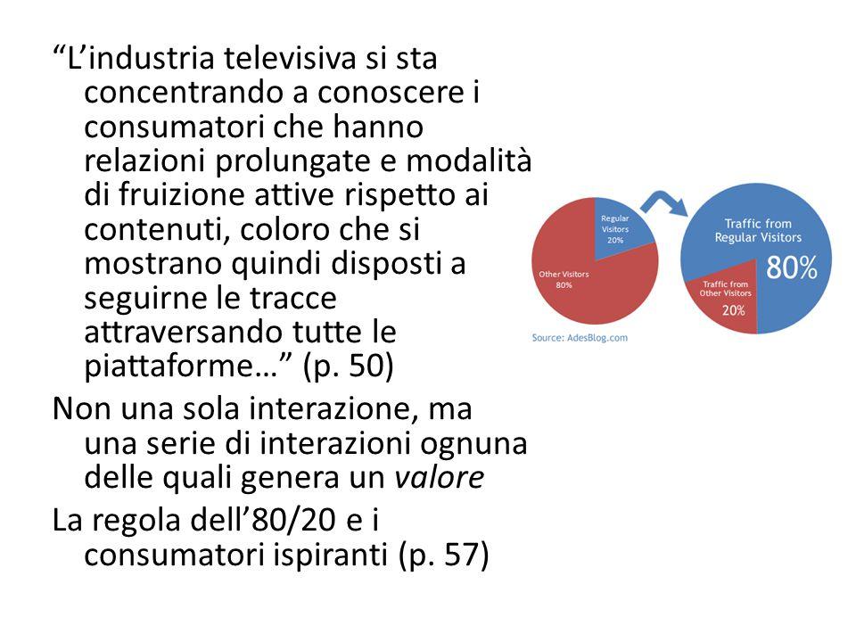 """""""L'industria televisiva si sta concentrando a conoscere i consumatori che hanno relazioni prolungate e modalità di fruizione attive rispetto ai conten"""