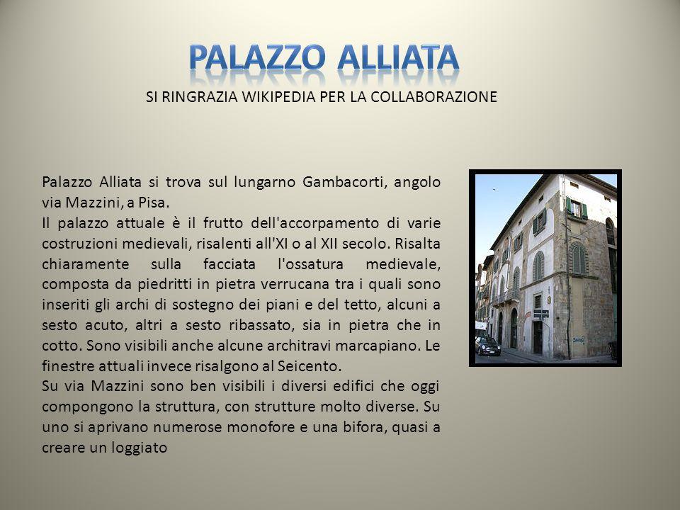 Palazzo Alliata si trova sul lungarno Gambacorti, angolo via Mazzini, a Pisa. Il palazzo attuale è il frutto dell'accorpamento di varie costruzioni me