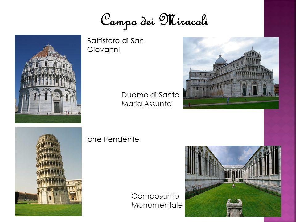 Battistero di San Giovanni Torre Pendente Duomo di Santa Maria Assunta Camposanto Monumentale Campo dei Miracoli