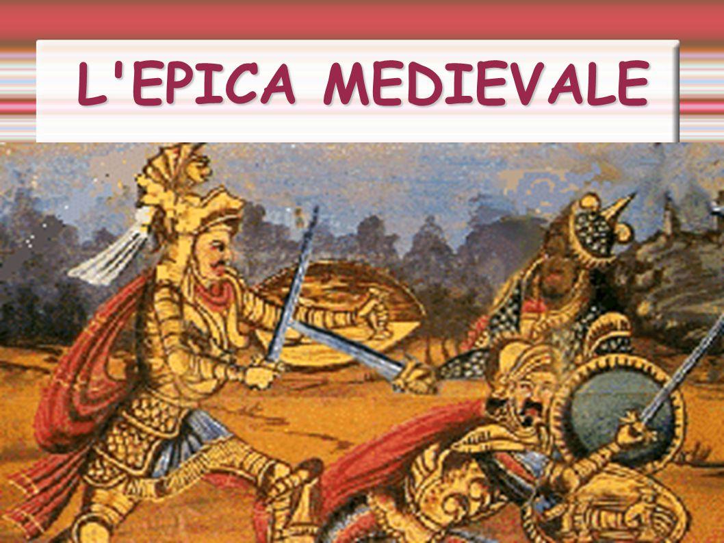 L EPICA MEDIEVALE