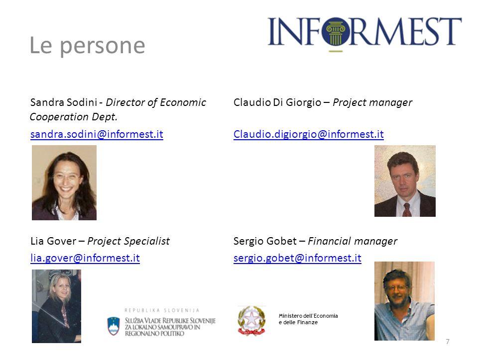 7 Le persone Ministero dell Economia e delle Finanze Sandra Sodini - Director of Economic Cooperation Dept.