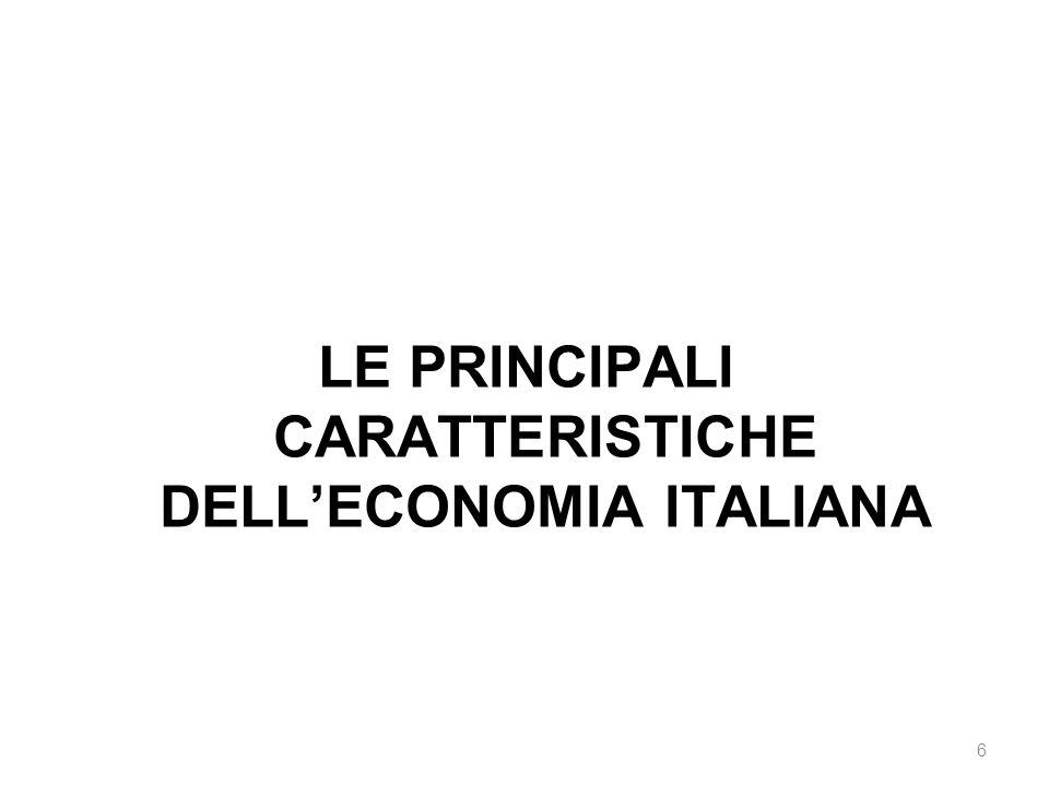 LE PRINCIPALI CARATTERISTICHE DELL'ECONOMIA ITALIANA 6
