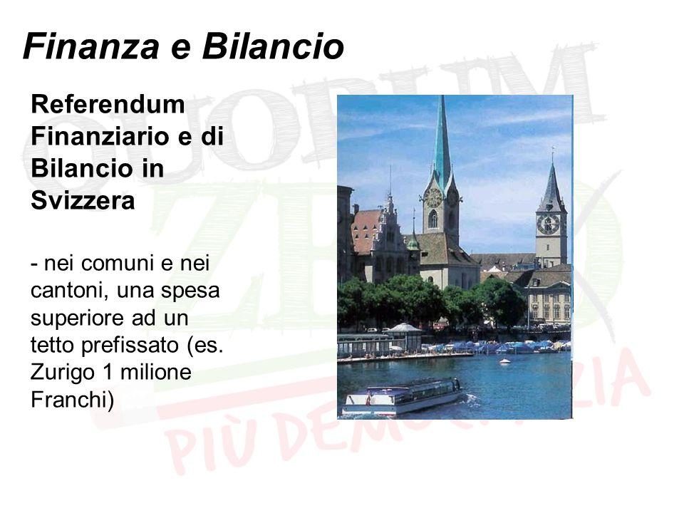 Finanza e Bilancio Referendum Finanziario e di Bilancio in Svizzera - nei comuni e nei cantoni, una spesa superiore ad un tetto prefissato (es. Zurigo