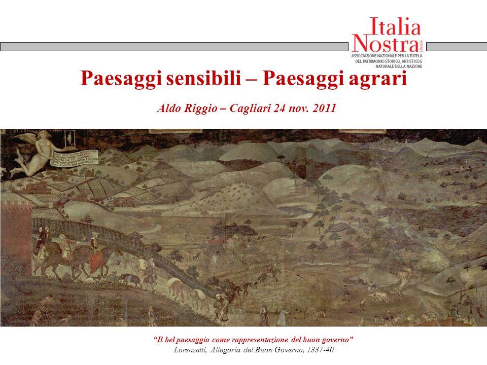 """Paesaggi sensibili – Paesaggi agrari """"Il bel paesaggio come rappresentazione del buon governo"""" Lorenzetti, Allegoria del Buon Governo, 1337-40 Aldo Ri"""
