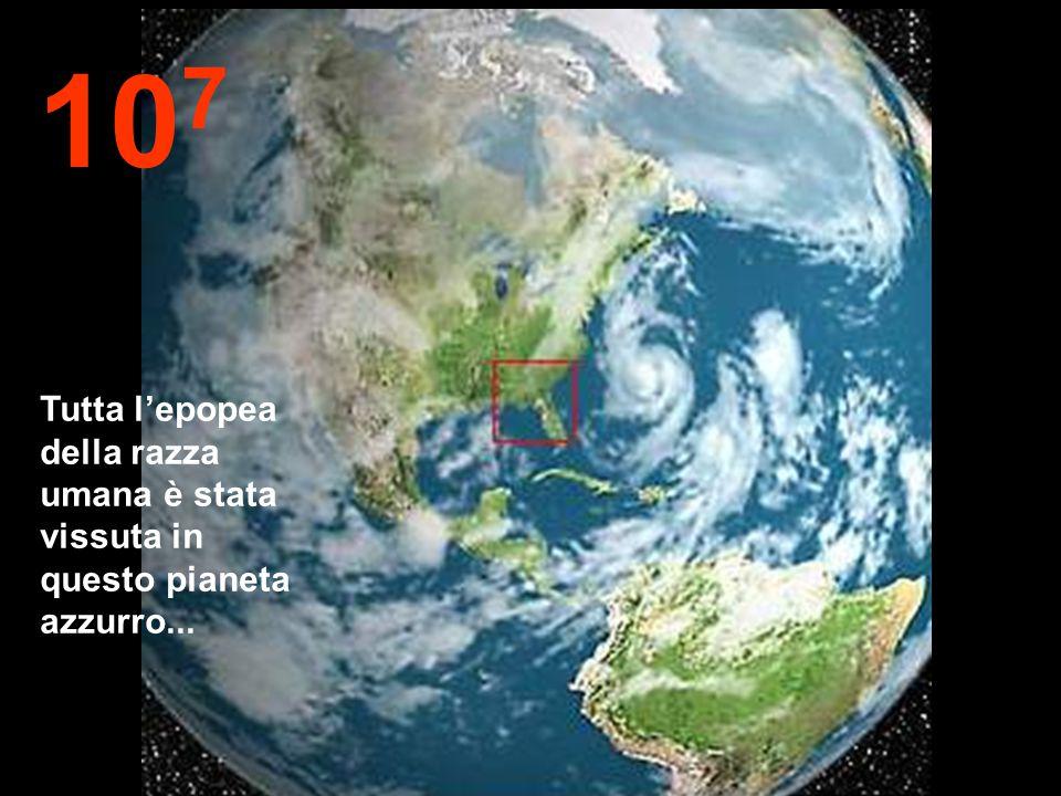 10 8 Adesso diminuiamo nuovamente la velocità. Possiamo vedere un'altra volta la nostra amata Terra.